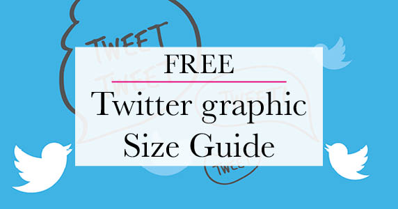 Twitter Graphic Size Guide