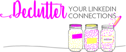 Declutter_Your_LinkedIn_Connections