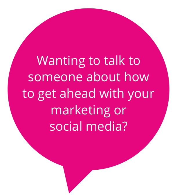 Wanting to talk to someone about how to get ahead with marketing?